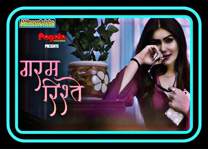 Garam Rishtey (2021) – Pagala Originals Hindi Short Film