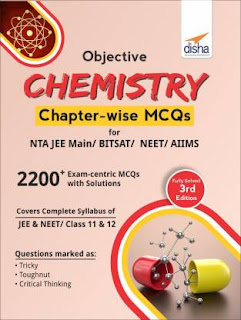Objective Chemistry Chapter-Wise MCQS for JEE& NEET AIIMS AND BITSAT[PDF]