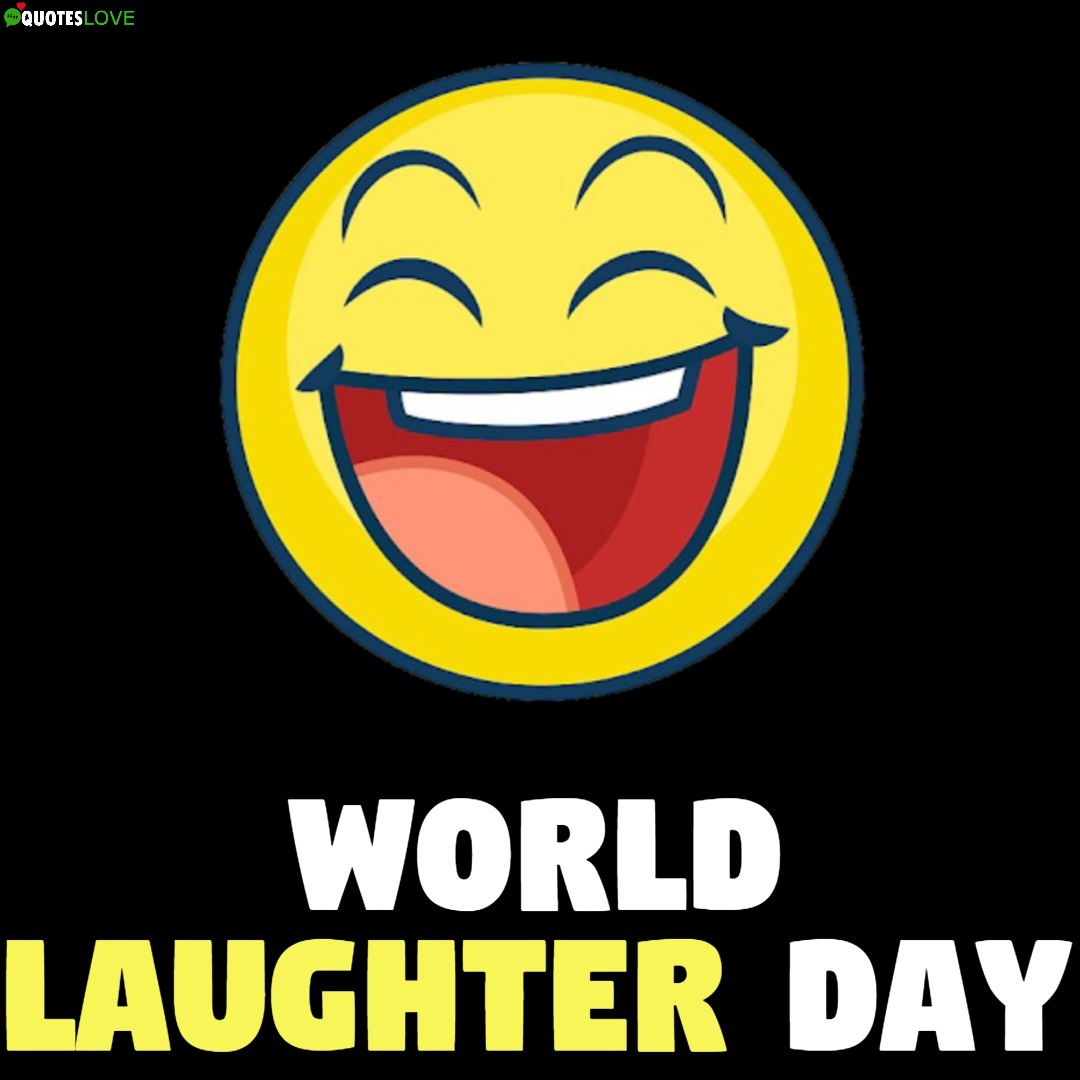 World Laughter Day Images, Photos, Pictures, Wallpaper