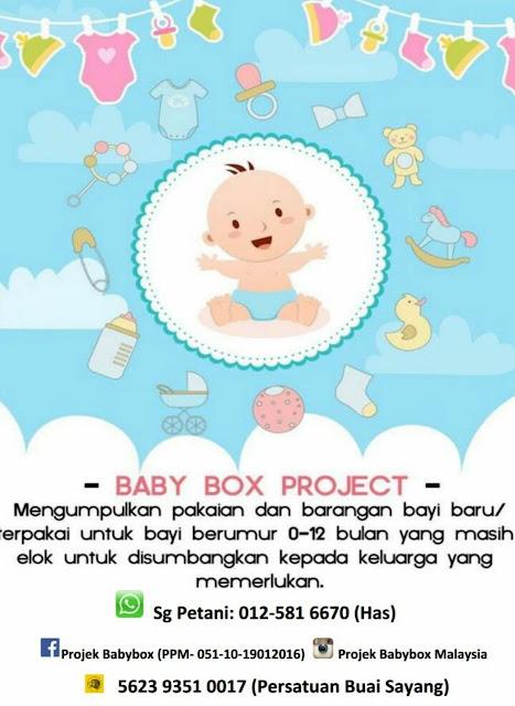 Projek BabyBox , BabyBox Malaysia  , ProjekBabyBoxMalaysia ,BabyBox Project ,  Hebahan ,Amal ,Charity