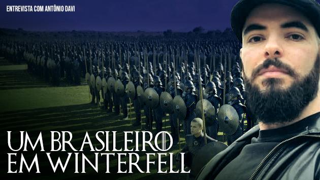 Game of Thrones | Um brasileiro em Winterfell!