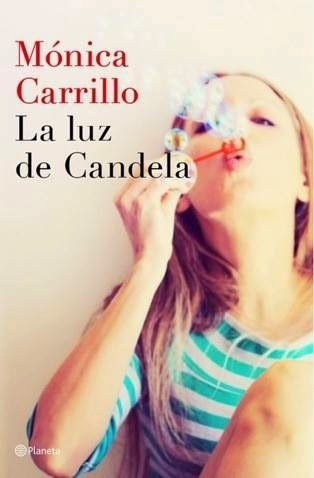 LA LUZ DE CANDELA - MONICA CARRILLO