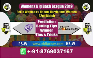 Womens Big Bash League 2019 Hobart vs Perth 52nd Match Prediction Today Reports