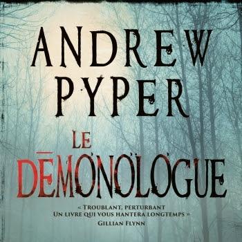 Le démonologue d'Andrew Pyper