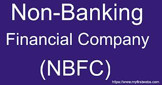 Non-Banking Financial Companies – NBFCs