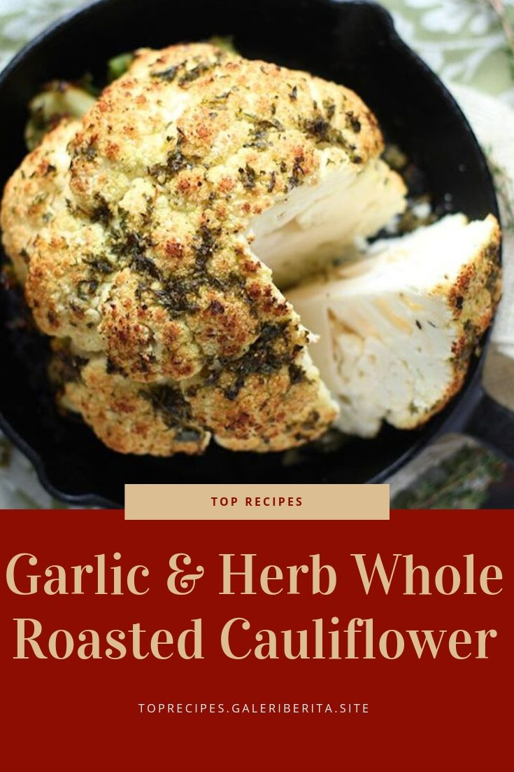 Garlic & Herb Whole Roasted Cauliflower| Healthy Dinner, easy Dinner, Dinner recipes, week night Dinner, Dinner ideas, chicken Dinner, Dinner fortwo, quick Dinner, family Dinner, Dinner casseroles, cheap Dinner, vegetarian Dinner, summerDinner, Dinner crockpot, Dinner beef, keto Dinner, fall Dinner, lowcarb Dinner, steak Dinner, Dinner sides, Dinner tonight, Sunday Dinner, fancy Dinner, Mexican Dinner, Dinner pasta, food Dinner, paleo Dinner, vegan Dinner, shrimp Dinner, Dinner for2, #Dinnerrestaurant, #Dinnercouple, #Dinnerwithfriends, #Dinnerphotography, #winterDinner, #Dinneroutfit, #Dinnermeat, #yummyDinner, #Dinnerrice, #Dinnergrill, #birthdayDinner, #funDinner, #Dinnermenu, #Dinnersoup, #Dinnerroom, #Dinneraeasyrecipes, #Dinneracrockpot, #Dinnerdeasyrecipes, #Dinnerdprimerib, #Dinnerfglutenfree, #Dinnerieasyrecipes, #Dinnericrockpot, #Dinneriglutenfree, #Dinnerifamilies, #Dinnerimeals, #Dinnerilowcarb, #Dinnericheese, #Dinnerihealthy