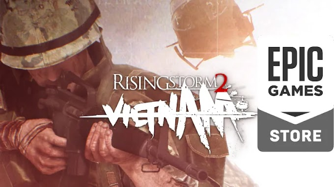 Rising Storm 2: Vietnam - Free On Epic Store