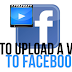 How Do You Upload A Video to Facebook