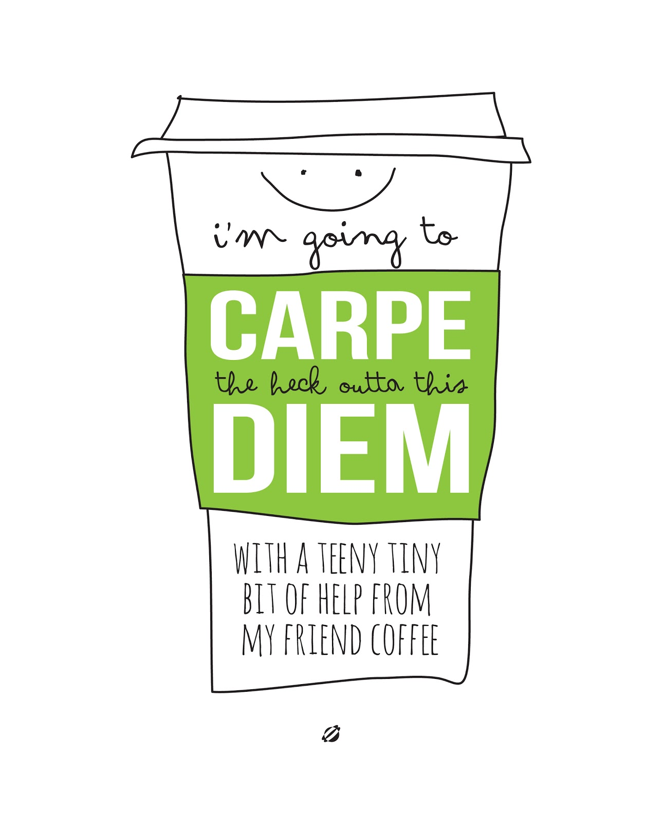 Going to Carpe the Heck Outta This Diem With a Bit of Help From My Friend Coffee - Round Up of Free Coffee-Nook Printables, Plus a Rental-Friendly Nails-Free Hack for Hanging Them! via Devastate Boredom