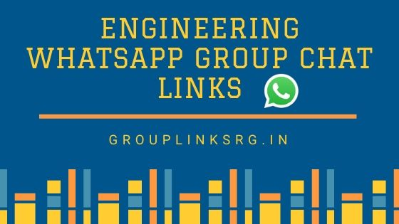 Whatsapp Group Links Engineering 2020 - Join Now