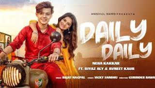 DAILY DAILY Lyrics Neha Kakkar Mp3 Song Download