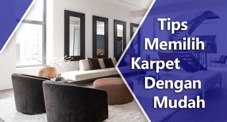 Tips Memilih Karpet Dengan Mudah
