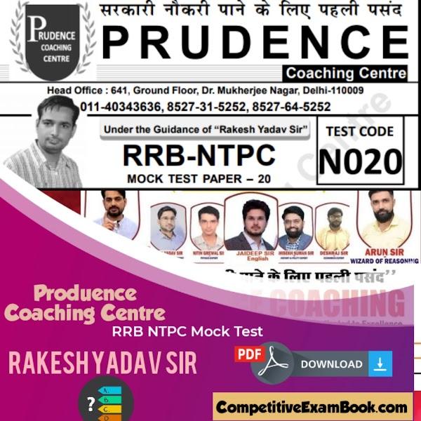 Produence Coaching Centre Mock Test – Rakesh Yadav Sir- RRB NTPC