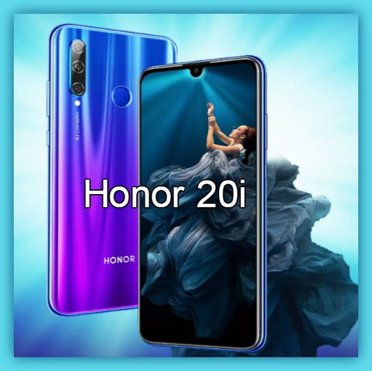 Best Smartphones Honor 20i | Sale Starts On18th June 12 Noon In 2019