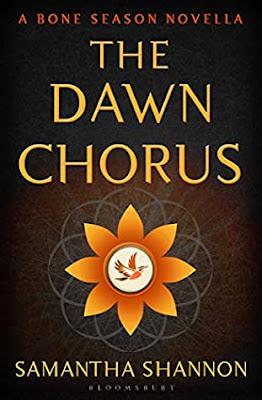 The Dawn Chorus by Samantha Shannon Book Cover