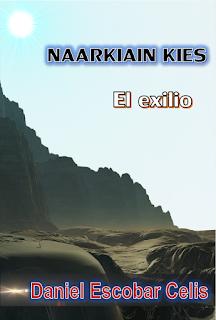 Naarkiain kies (el exilio) - Daniel Escobar Celis