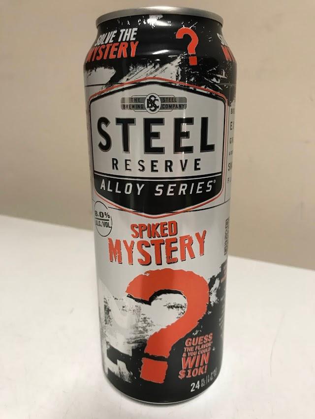Malt Beverage Of The Week - Steel Reserve Spiked Mystery