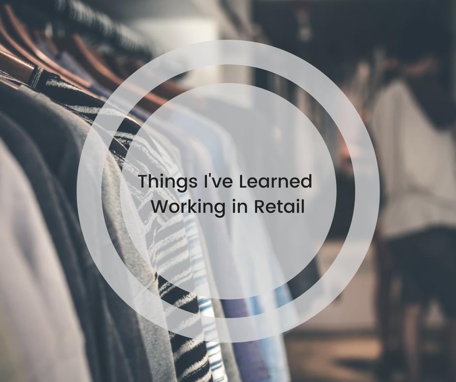 Stephanie Kamp Blog: Things I've Learned Working in Retail