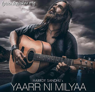 Yaar Ni Milya Lyrics - Another superhit punjabi song in the voice of Harrdy Sandhu which is composed by B Praak while lyrics are penned by Jaani.  Song Details   Song Title: Yaarr Ni Milya Singer: Hardy Sandhu  Music: B Praak  Lyrics: Jaani Music Label: White Hill Music