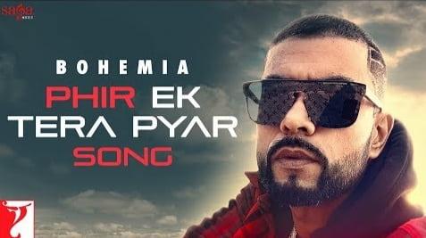 Phie Ek Tera Pyar Lyrics in Hindi, Bohemia