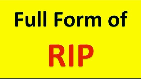 Best 7 RIP full form with complete information