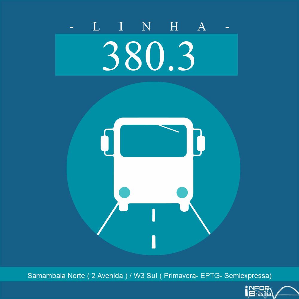 Horário de ônibus e itinerário 380.3 - Samambaia Norte ( 2 Avenida ) / W3 Sul ( Primavera- EPTG- Semiexpressa)