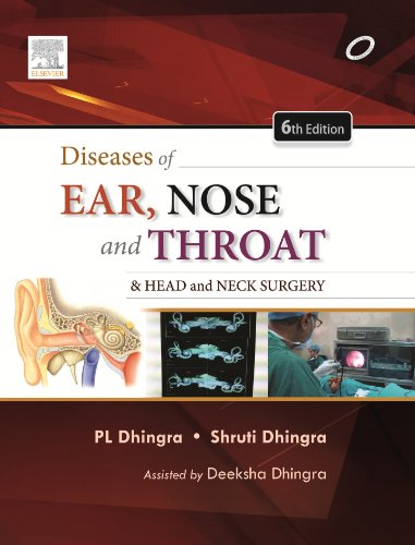 Diseases of Ear, Nose and Throat: & Head and Neck Surgery - Dhingra
