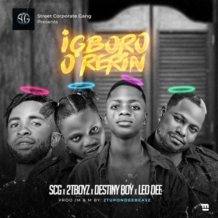 Destiny-Boy-2tboyz-Leo-Dee-Igboro-O-Rerin-mp3-download-Teelamford