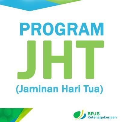 JHT Program Jaminan Hari Tua dari BPJS