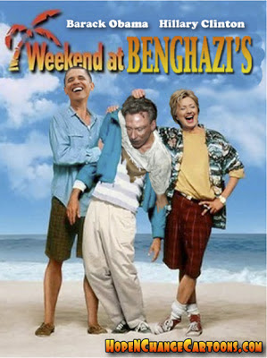 Weekend at Benghazi's, hope and change, stilton jarlsberg, benghazi, hillary, obama, murder, liars