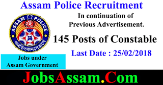 Assam Police Recruitment  - 145 Posts of Constable from SPOs under DGCD & CGHG, ASSAM