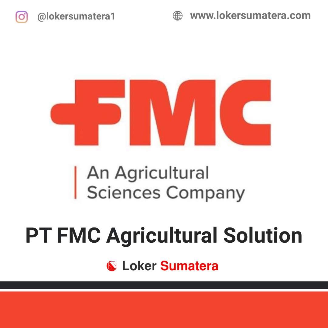 Lowongan Kerja Medan: PT FMC Agricultural Solution Juni 2020