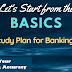 Let's Start from the BASICS: अब बेसिक स्टडी प्लान के साथ करें अपनी तैयारी  (Study Plan for Bankersadda.com)