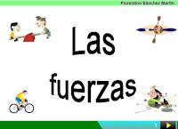 http://cplosangeles.juntaextremadura.net/web/edilim/curso_4/cmedio/las_fuerzas/las_fuerzas.html