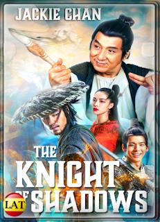 El Caballero de las Sombras: Entre el Yin y el Yang (2019) DVDRIP LATINO