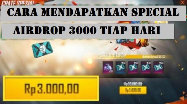 Cara Mendapatkan Special Airdrop 3000 Tiap Hari