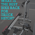 What is the Best Bike Rack for Truck Hitch?