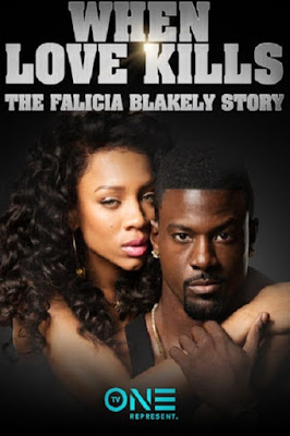 When Love Kills: The Falicia Blakely Story Poster