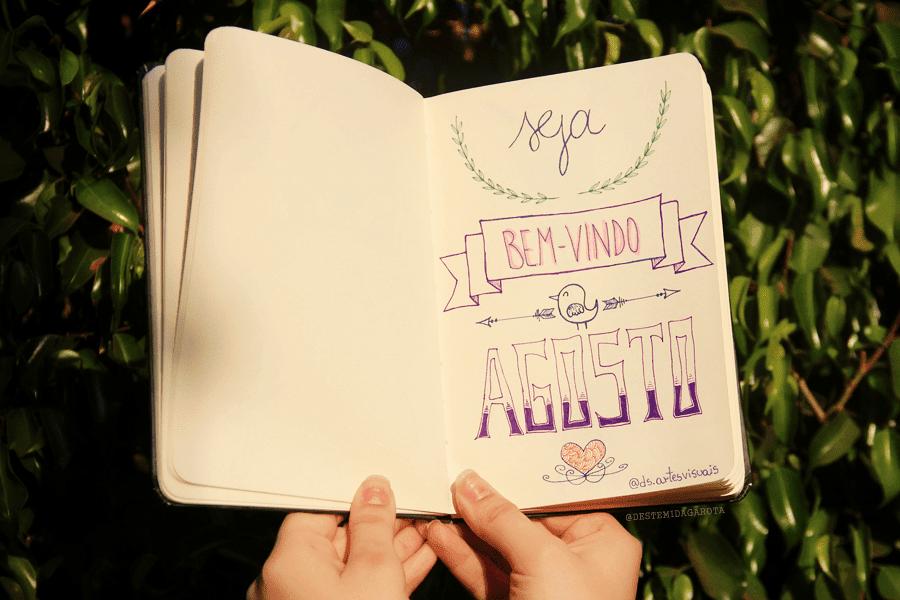 Lettering bem-vindo agosto como ser mais criativo dicas