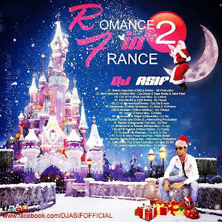 ROMANCE IN FRANCE 2 (CHRISTMAS CHILL SPECIAL) - DJ ASIF