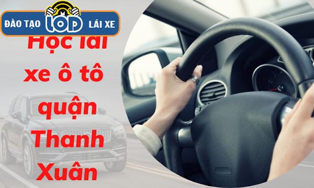 Học lái xe ô tô B1, B2, C khu vực Quận Thanh Xuân uy tín