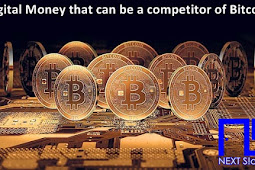 Digital Money that can be a competitor of Bitcoin