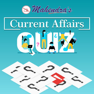 Current Affairs Quiz For Bank | SSC | Other Competitive Exams : 06.08.2019