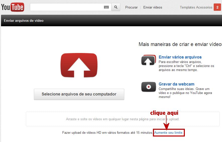 Templates e Acessórios: Postar vídeos longos no You Tube.
