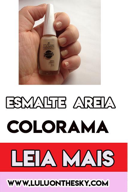 Esmalte Colorama Areia - Grandes Sucessos é a minha unha da semana