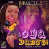 "[Song] Immaculate Dache – ""Oya Dance"""