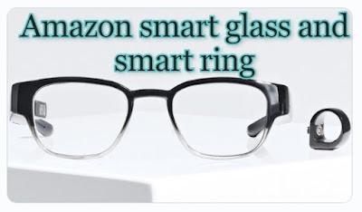 Alexa smart glass and smart ring by Amazon