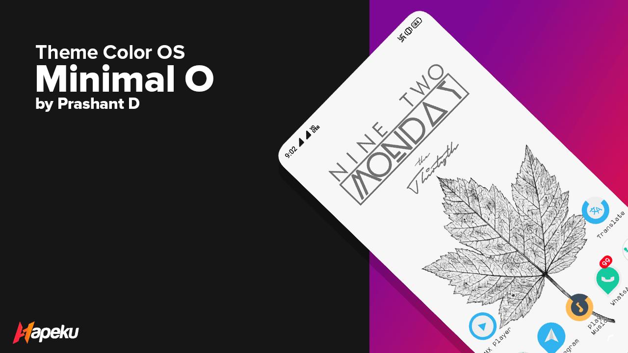 Theme Minimal O v2.2 for Color OS ( OPPO & REALME )
