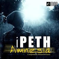 Lirik Lagu iPETH Amnesia