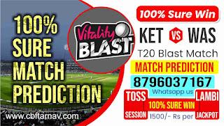 KET vs WAS Quarter Final 4 100% Sure Match Prediction Vitality T20 Blast Kent vs Warwickshire Quarter Final 4 Match Natwest T20 Blast